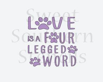 Love is a Four Legged Word Cookie Stencil