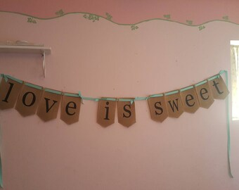 Love is Sweet Burlap Wedding Banner - Candy table decorations