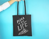 Pizza Is My Life Tote Bag -  Shopping Bag - Pizza Gift - Gifts for Her - Funny Shopping Bag - Student Bag - Bag For Life - Tote bag canvas