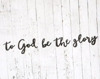 to God be the glory | individual metal words | metal sign | wall decor