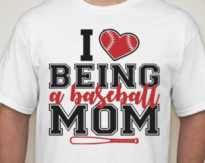I love being a baseball Mom shirt