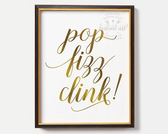 Printable bar signs, Pop fizz clink sign, PRINTABLE art, kitchen wall decor, but first wine,bar decor, new years printable