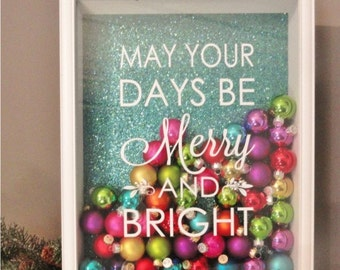 VINYL Merry and Bright - May your days be merry - vinyl sticker decal