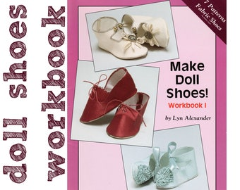 Doll Shoes Pattern Doll Shoes Making Doll Shoes Tutorial All Sizes! MAKE DOLL SHOES Workbook Vintage Doll Shoes  Doll Making Book Doll Craft