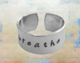 "Breathe Ring - Hand Stamped-Yoga -Just Breathe -Mantra -Lotus-Gift for her Inspirational Jewelry 3/8"" aluminum"