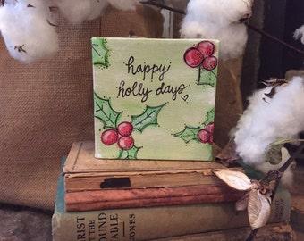 Happy Holly Days Canvas