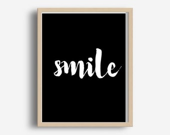 Smile Print, Printable Art, Typography Print,  Modern Wall Art, Typography Poster, Motivational Quote, Instant Download