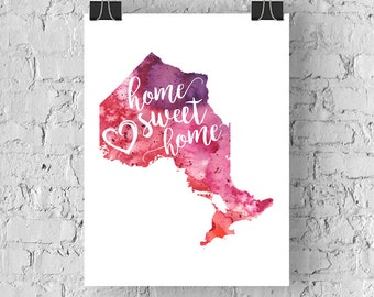 Ontario Home Sweet Home Art Print, ON Watercolour Home Decor Map Print, Giclee Canada Art, Housewarming Gift, Moving Gift, Hand Lettering