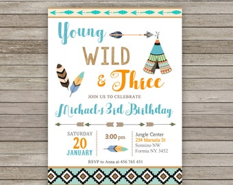 Young Wild and Three Invitation, Wild 3rd Birthday Invitation, Wild and Free Invitation, Wild Teepee Invitation, Tribal Boho Invitation