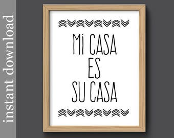 Mi Casa Es Su Casa, Instant Download, home decor, printable, foyer art, Mexican decor print, Spanish language, housewarming gift, camper art