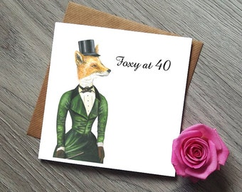 40th Birthday Card - Foxy at 40 - Foxy Lady - 40th Birthday - 40th Birthday Gift - 40th Birthday Gift Woman - 40th Birthday Gifts for Women