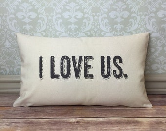 I Love Us Pillow Cover and Insert, Romantic Pillow Cover, Oblong Pillow, Valentine Gift,  Love Pillow, Long Pillow, Husband Wife Gift