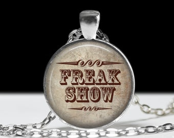 "Freakshow Necklace - Freak Show Necklace - Sideshow Necklace - Vintage Rockabilly Jewelry - Classic Side Show Banner - 1"" Silver Pendant"