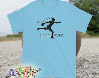 Discus Thrower T-Shirt, Stronger Than Ever- Track and Field Tee