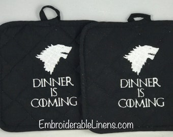Dinner Is Coming *SPECIAL SALE* Embroidered Pot Holders. Set of 2. House of Stark.