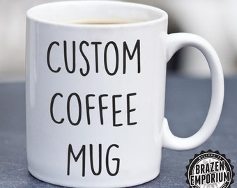 Custom Coffee Mug, Custom Tea Mug, Personalized Mug, Photo Mug, Custom Name Mugs, Customized Mug, Personalized Gift, Birthday Mug Gift