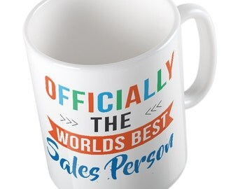 OFFICIALLY the worlds best SALES PERSON mug