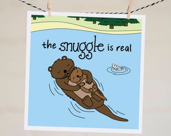 The Snuggle is Real Card |  Funny Parenthood Card | Otter Card | Baby Shower Card | Funny New Baby Card | Expecting Card | Pregnancy Card