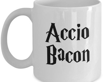 Funny Coffee Mug Gifts for Bacon Lovers - Accio Bacon