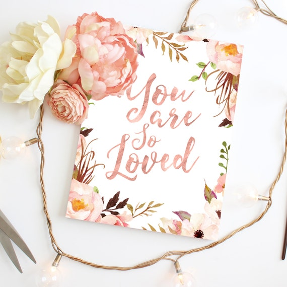 You Are So Loved, Blush Floral Nursery Art Decor, Little Girl Nursery, Boho Nursery Decor, Bohemian Nursery, You Are Loved, Pink Rose Gold