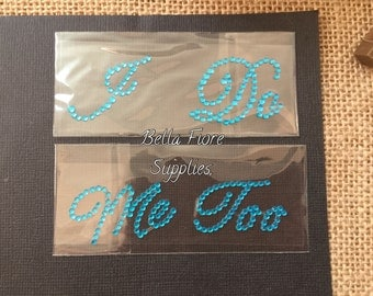 I Do Me Too Blue Rhinestone Shoe Stickers- Crystal Shoe Stickers- Wedding Stickers- Rhinestone Shoe Photo Prop
