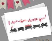 I Choo Choo Choose You Valentine Watercolor Greeting Card / Train, Hearts, Love