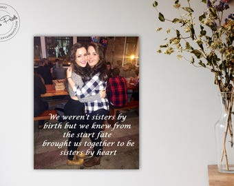 Best Friend Gift, Photo to Canvas, Valentine Gift Idea for Sister, Sister to Sister, Maid of Honor gift, Best friend birthday gift