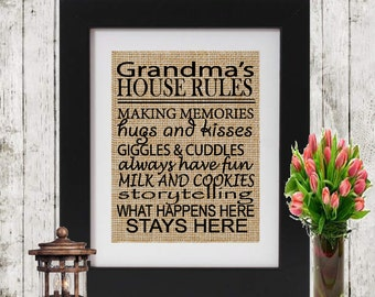 Grandma's House Rules - Family Rules Sign - Gift for Grandparents - House Rules Quote - Grandparent's Gift - Burlap - Wall Decor Rules