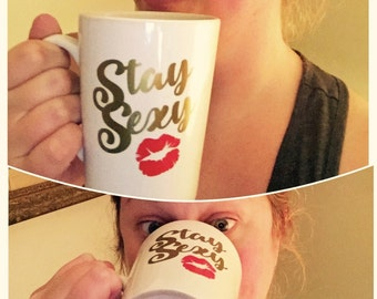Stay Sexy. Don't Get Murdered. Tapered mug. My Favorite Murder Inspired.