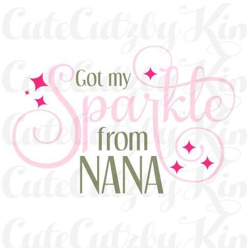 Download Got my sparkle from nana svg