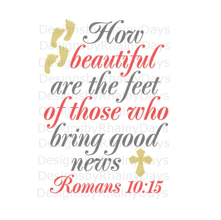 Buy 3 get 1 free! How beautiful are the feet of those who bring good news, Romans 10:15, cutting file, SVG, DXF, png, Christian, missionary