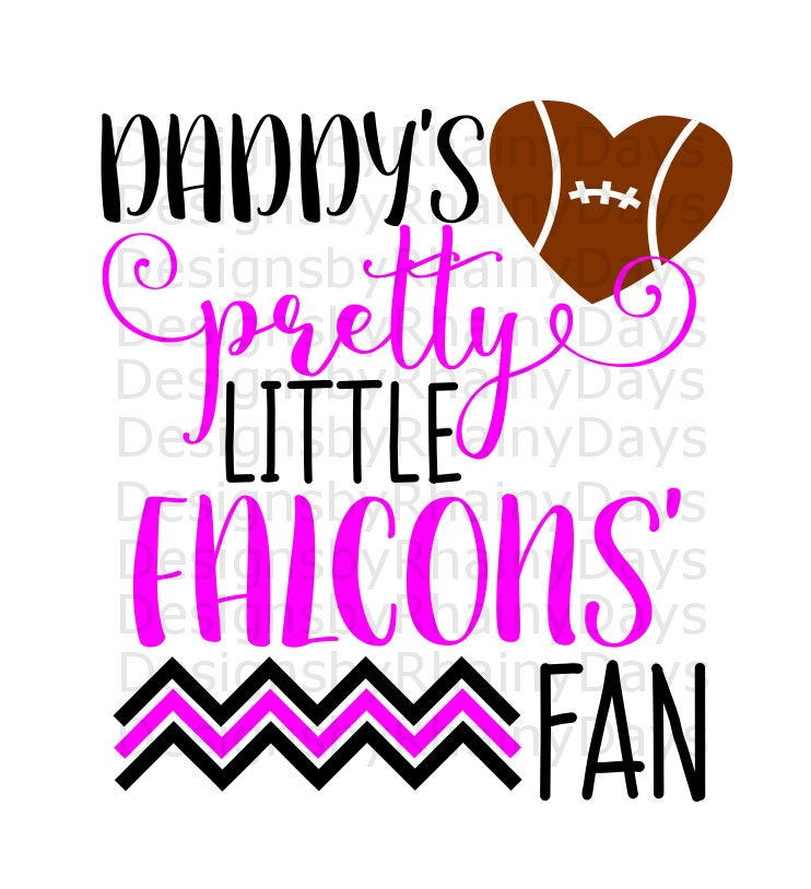 Buy 3 get 1 free! Daddy's pretty little Falcons' fan cutting file, SVG, DXF, png, football design, cute girl football svg