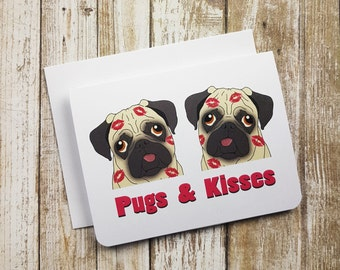 Valentine Card, Funny Valentine, Love Card, Pug Card, Dog Card, Funny Card, Greeting Card, Love Pun, Anyday Card, Hugs and Kisses