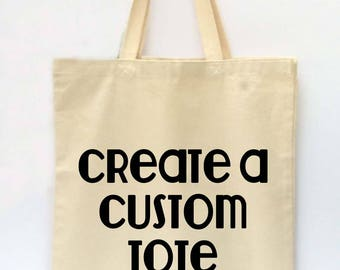 Custom Tote Bag, Custom Tote, Reusable Grocery Bag, Market Tote Bag, Teachers Gift, Canvas Tote Bag, Printed Tote Bag, Shopping Bag