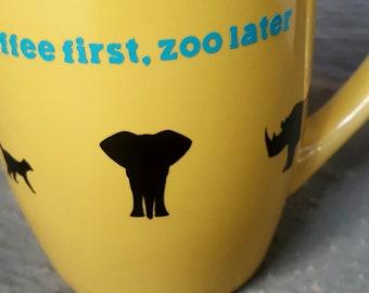 coffee first, zoo later coffee mug