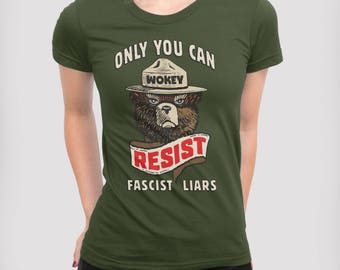 Smokey Says Resist Anti Trump Protest T-shirt | Climate Change, National Park Protest Tee