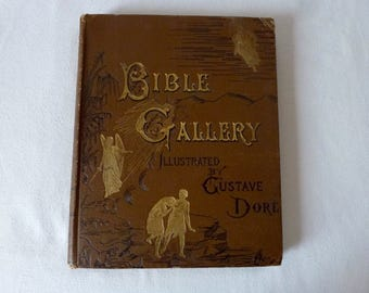 Bible Gallery Illustrated by Gustave Dore - 1890 Cassell Publishing Company - SHIPPING INCLUDED