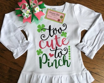 Too Cute To Pinch Shirt - St. Patrick's Day