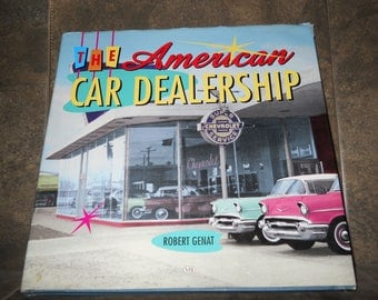 The American Car Dealership by Robert Genat - Hardcover