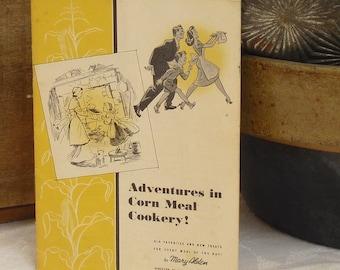 Vintage Recipe Booklet, Quaker Test Kitchen, Corn Meal, Aunt Jemima, Adventures in Corn Meal Cookery, Mary Alden, Promotional Cookbook