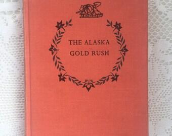 1960 Alaskan Gold Rush Novel