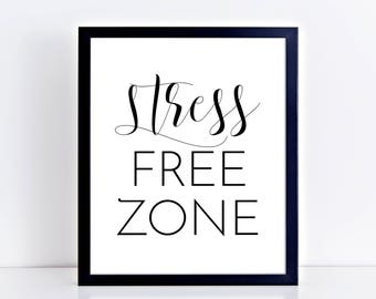 Bedroom Printable Poster Stress Free Zone Modern Bedroom Print Wall Art Above Bed Print Guest bedroom Decor Lake House Sign