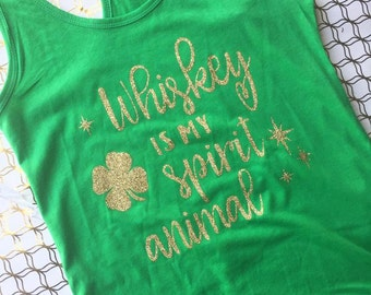 St. patricks day tank top, whiskey is my spirit animal