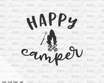 Happy camper svg, camping svg, campfire svg, camp svg, summer svg, adventure svg, lake svg, fishing svg, river svg, tee pee svg, tent svg