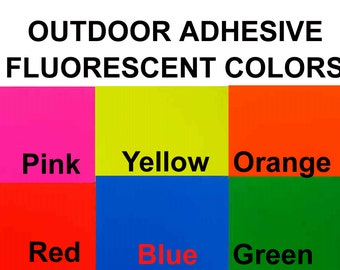 "12"" x 12"" Outdoor Fluorescent  Adhesive Vinyl  3mil   (6 colors to choose from)"