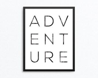 Adventure Print, Adventure Printable, Travel Poster, Wanderlust Print, Adventure Poster, Adventure Wall Art, Travel Digital Print