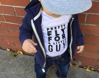 Pretty Fly for a little guy onesie / shirt
