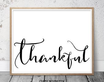 Thankful Print, Thankful Quote, Housewarming Gift, Kitchen Prints, Dining  Room Prints,