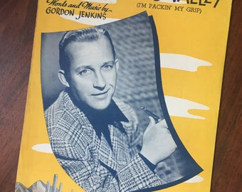 Vintage Sheet Music San Fernando Valley I'm Packin' My Grip, Bing Crosby, Gordon Jensen, California Travel
