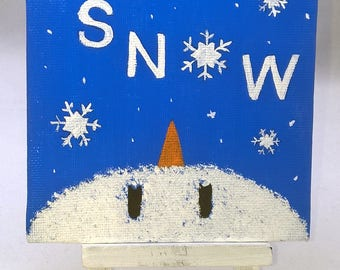 Snowman Wishes - Small Art Inspirational Quote Painting with  Desktop Easel 4 x 4 inch